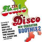 ZYX Italo Disco New Generation Boot Mix 2 von Various Artists (2014)