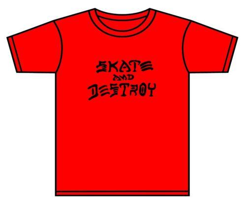 SKATE AND DESTROY T-SHIRT SKATER THRASHER SKATE BOARD ASST COLOURS 0-10 YRS NEW