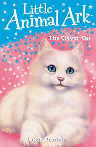 Good-Little-Animal-Ark-5-The-Clever-Cat-Paperback-Daniels-Lucy-0340932546