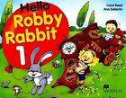 Hello Robby Rabbit 1: Pupil's Book by et al, Carol Read, Ana Soberon (Paperback, 2002)