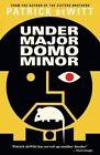 Undermajordomo Minor by Patrick deWitt (Paperback, 2016)