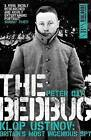 The Bedbug: Klop Ustinov: Britain's Most Ingenious Spy by Peter Day (Paperback, 2015)