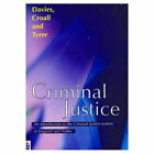 Criminal Justice: An Introduction to the Criminal Justice System in England and Wales by Jane Tyrer, Hazel Croall, Malcolm Davies (Paperback, 1998)