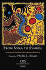 From Soma to Symbol: Psychosomatic Conditions and Transformative Experience by Karnac Books (Paperback, 2016)