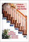Steps are What You Walk on: A Guide to Help Blend Step-families by Patricia Crosier, Rick Crosier (Paperback, 2006)