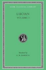 Lucian, Volume I. Phalaris. Hippias or The Bath. Dionysus. Heracles. Amber or T