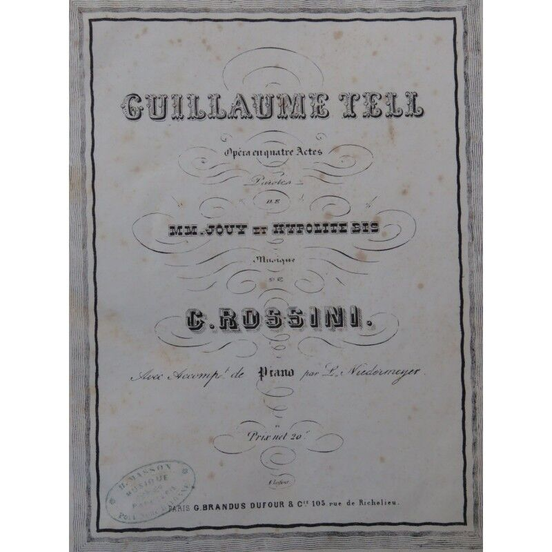 ROSSINI G. Guillaume Tell Opéra Chant Piano ca1855 partition sheet music score