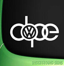 Dope Sticker Funny VW DUB Euro Window vinyl Decal jdm Golf