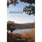 The Joy in the Morning and a New Day Begins by Doris Washington (Paperback / softback, 2011)