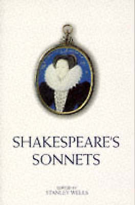"""""""AS NEW"""" Stanley Wells, William Shakespeare, Shakespeare's Sonnets Book"""