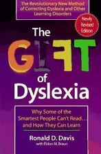 The Gift of Dyslexia: Why Some of the Smartest People Can't Read...  and How Th
