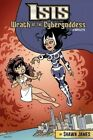 Isis: Wrath of the Cybergoddess by Shawn James (Paperback / softback, 2014)