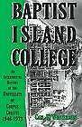 History of the University of Corpus Christi, 1946-1973 by Wrotenbery, Carl R.