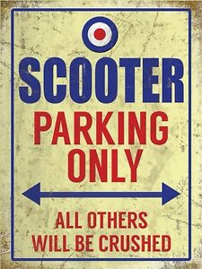 SCOOTER PARKING ONLY VESPA LAMBRETTA MODS VINTAGE CLASSIC METAL WALL GARAGE SIGN - Dublin, Ireland - SCOOTER PARKING ONLY VESPA LAMBRETTA MODS VINTAGE CLASSIC METAL WALL GARAGE SIGN - Dublin, Ireland