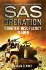 Counter-Insurgency in Aden by Shaun Clarke (Paperback, 2016)