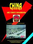 China Air Force Handbook by IBP USA (Paperback / softback, 2005)