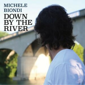 NEW-CD-Down-by-the-River-by-Michele-Biondi