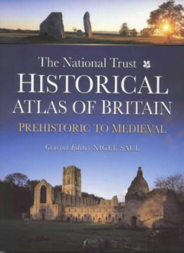 1 of 1 - The National Trust Historical Atlas of Britain: Prehistoric to Medieval Period,