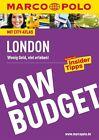 MARCO POLO Reiseführer LowBudget London von Michael Pohl und Kathleen Becker (2015, Taschenbuch)