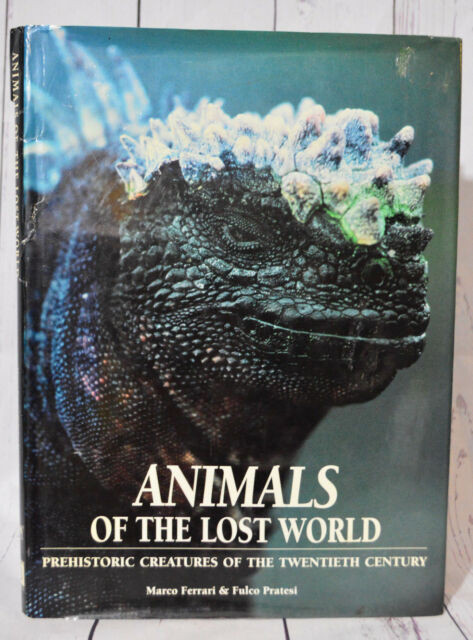 Animals Of The Lost World Prehistoric Creatures Of The Twentieth Century