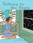 Talking to The Stars 9781438972688 by Claire Anderson Paperback