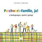 Patchwork-Familie, ja! von Stefan Ecker (2012, Gebundene Ausgabe)