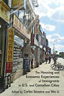 The Housing and Economic Experiences of Immigrants in U.S. and Canadian Cities by University of Toronto Press (Paperback, 2015)