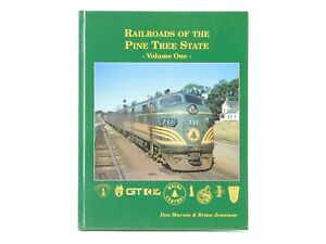 Railroads-Of-The-Pine-Tree-State-Volume-One-by-Marson-amp-Jennison-1999-Book