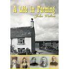 a Life in Farming John Walton Melrose Books Paperback 9781909757998