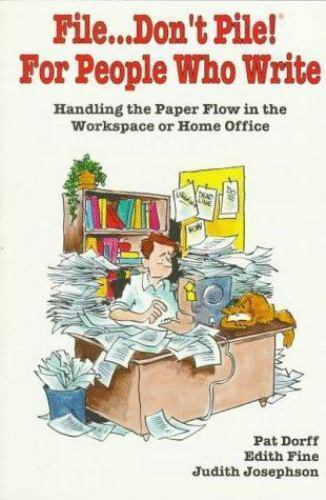 File Don't Pile! for People Who Write