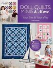 Doll Quilts, Minis & More by Sally Behrend (Paperback, 2013)
