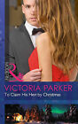To Claim His Heir by Christmas by Victoria Parker (Paperback, 2014)