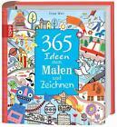 365 Ideen zum Malen und Zeichnen von Fiona Watt (2011, Gebundene Ausgabe)