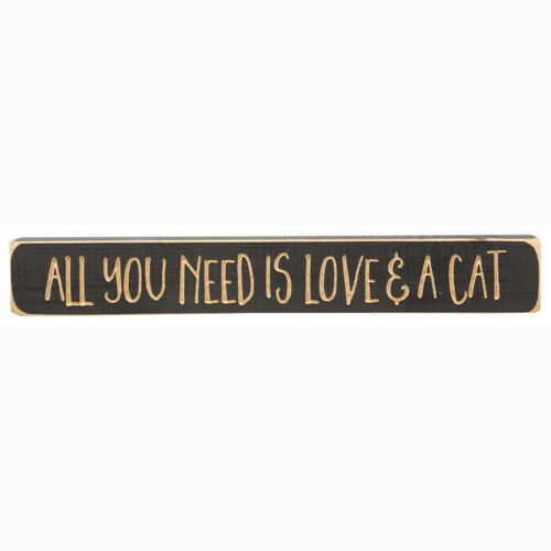 """All You Need is Love /& A Cat Sign Black Cats Engraved Wood 12/"""" Long"""