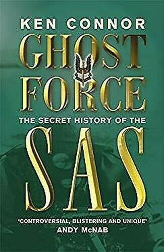 Geist Force: The Secret History Of The SAS Taschenbuch Ken Connor