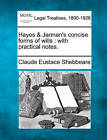 Hayes & Jarman's Concise Forms of Wills  : With Practical Notes. by Claude Eustace Shebbeare (Paperback / softback, 2010)