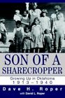 Son of a Sharecropper Growing up in Oklahoma 1913?1940 Paperback – 31 May 2004
