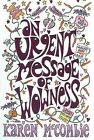 An Urgent Message of Wowness by Karen McCombie (Paperback, 2007)