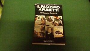 Claudio Carabba - IL FASCISMO A FUMETTI - GUARALDI 1973 - 22a21