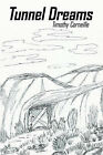 Tunnel Dreams by Timothy Corneille (Paperback, 2006)