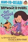 Brownie & Pearl Get Dolled Up by Cynthia Rylant (Paperback / softback, 2014)