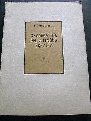 GRAMMATICA DELLA LINGUA EBRAICA- P.A.CARROZZINI S.I.- MARIETTI 1966- B3
