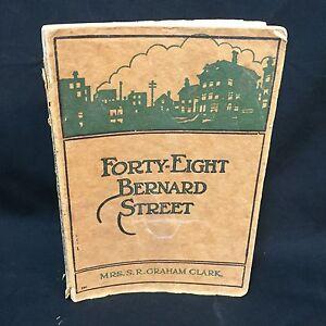 Forty-Eight-Bernard-Street-Book-VTG-1924-Mrs-S-R-Graham-Clark-Bible-Institute