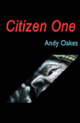 1 of 1 - Citizen One, Oakes, Andy, Very Good Book