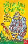 The Swivel-Eyed Ogre-Thing by Barry Hutchison (Paperback, 2015)