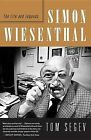 Simon Wiesenthal: The Life and Legends by Tom Segev (Paperback / softback)