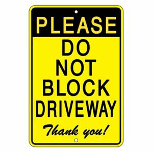 Do-Not-Block-DrivewayThank-You-Sign-METAL-SDNB09