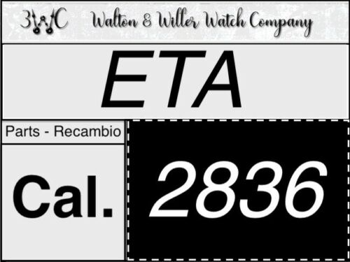 1 Pc ETA 2836 Original parts GENUINE recambio New NOS 2836 vintage 3WC