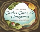Castles, Caves and Honeycombs by Linda Ashman (Hardback, 2001)