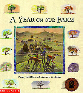 A Year on Our Farm by Penny Matthews Andrew McLean Paperback New